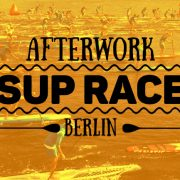 After Work Sup Race - Wild East Dresden