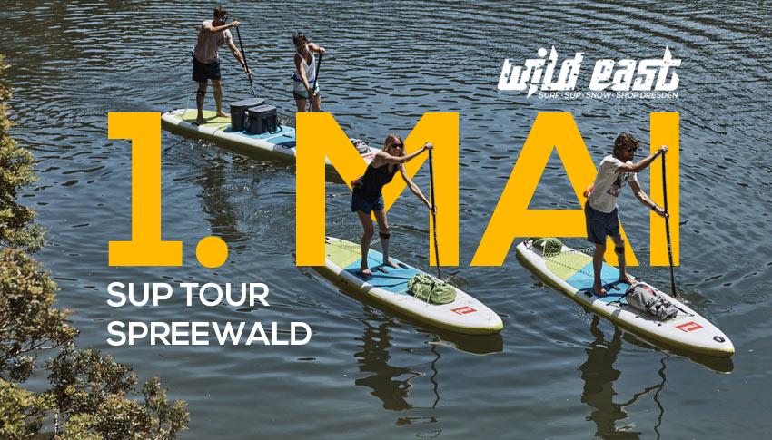 SUP Tour 1. Mai - Wild East